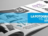 La Fotografía y el Diseño Editorial