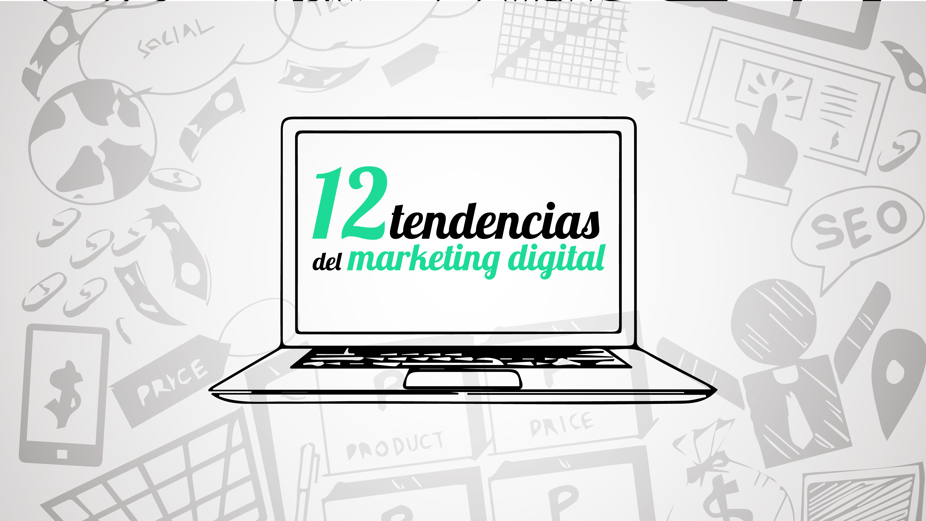 12 tendencias del Marketing Digital