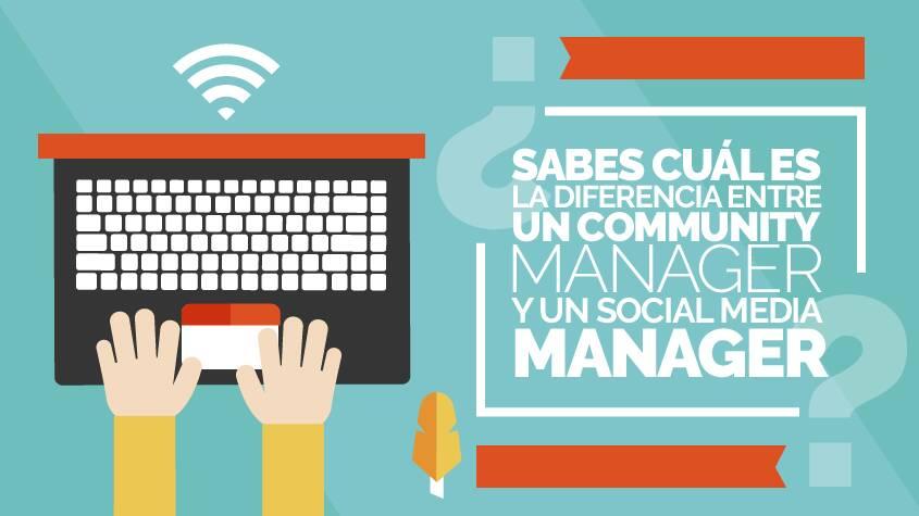 ¿Sabes la diferencia entre un Community Manager y un Social Media Manager?