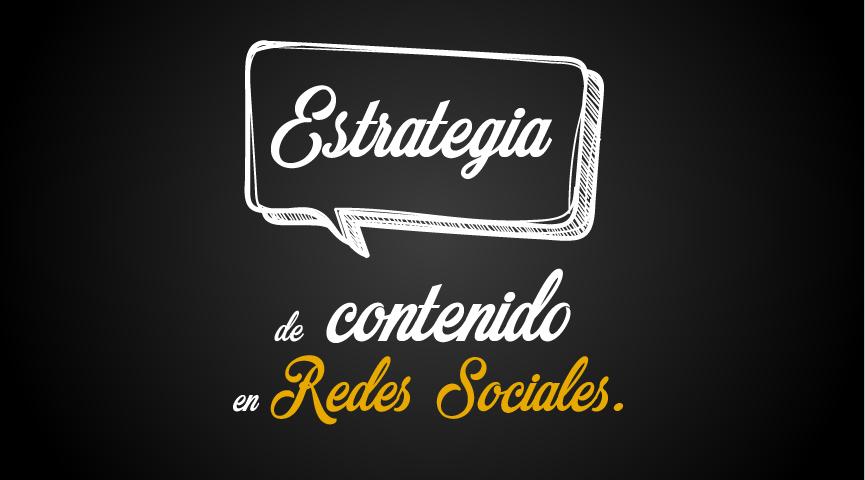 Estrategias de contenido para Redes Sociales