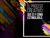 El proceso creativo: qué es y cómo estimularlo