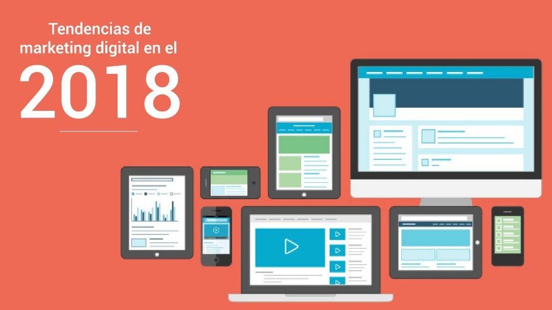 Tendencias en Marketing Digital 2018