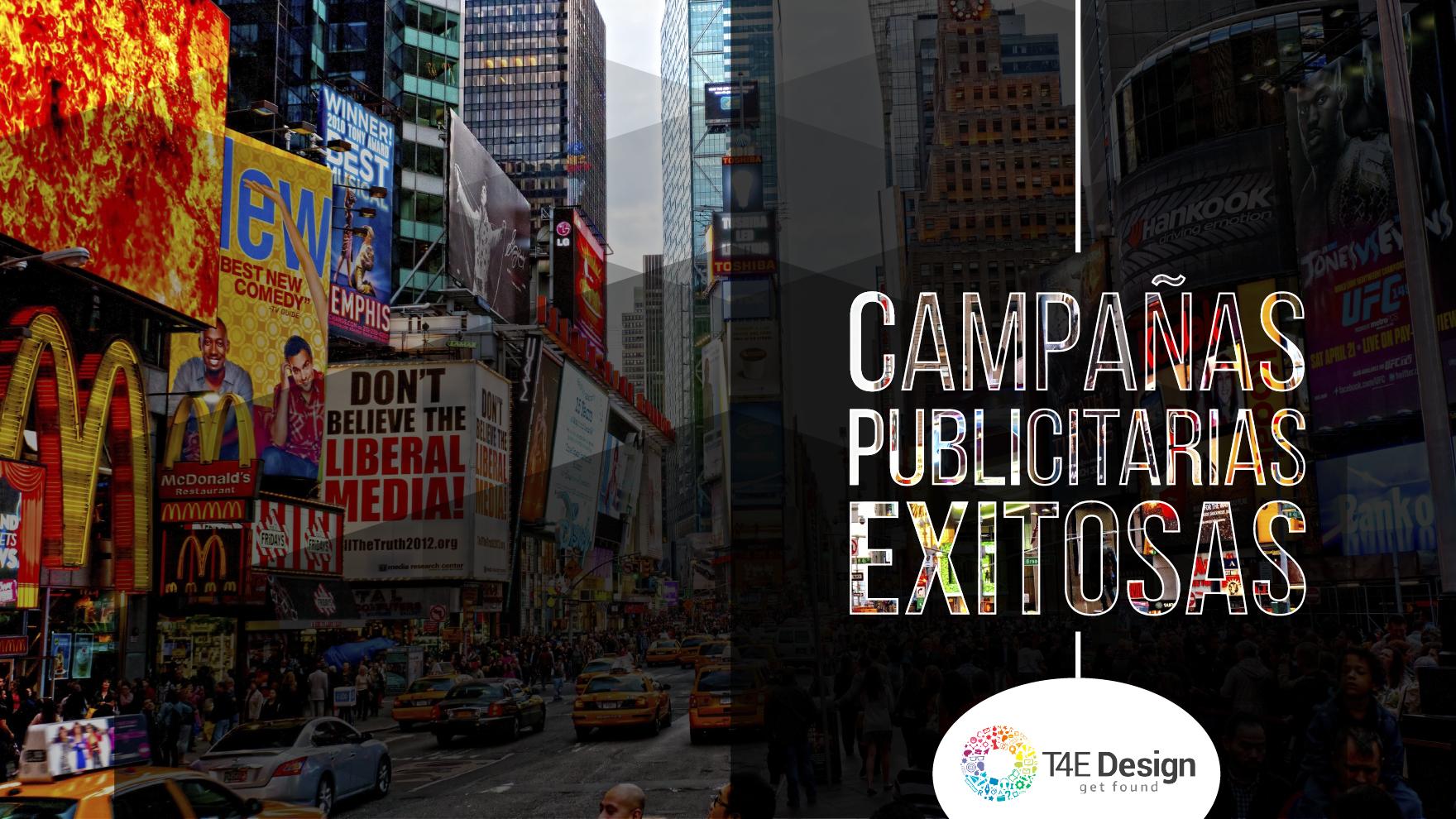 Campañas Publicitarias Exitosas. Lo que tu marca necesita