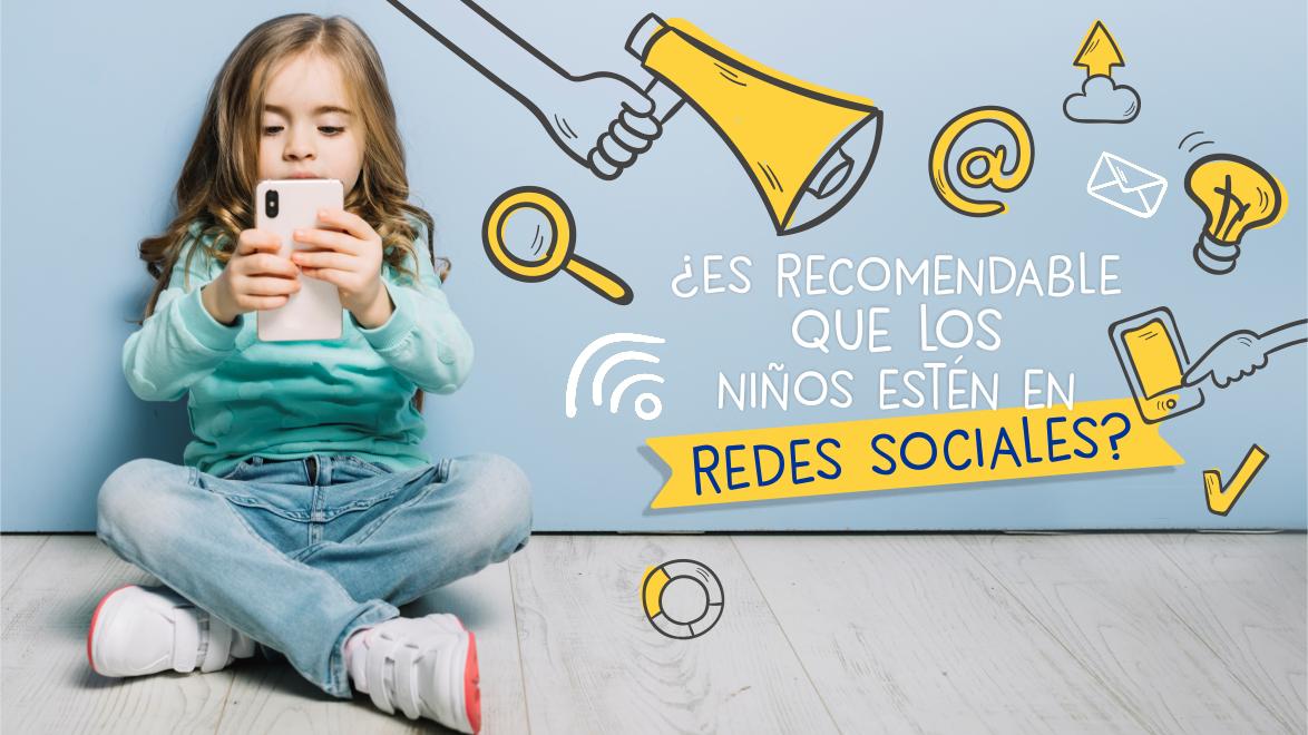 ¿Es recomendable que los niños estén en redes sociales?