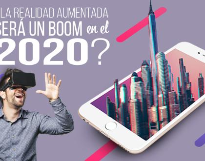 ¿La realidad aumentada será un boom en el 2020?