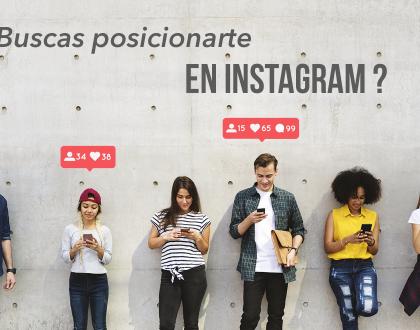 ¿Buscas posicionarte en Instagram?