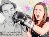 7 tips para combatir el bloqueo creativo