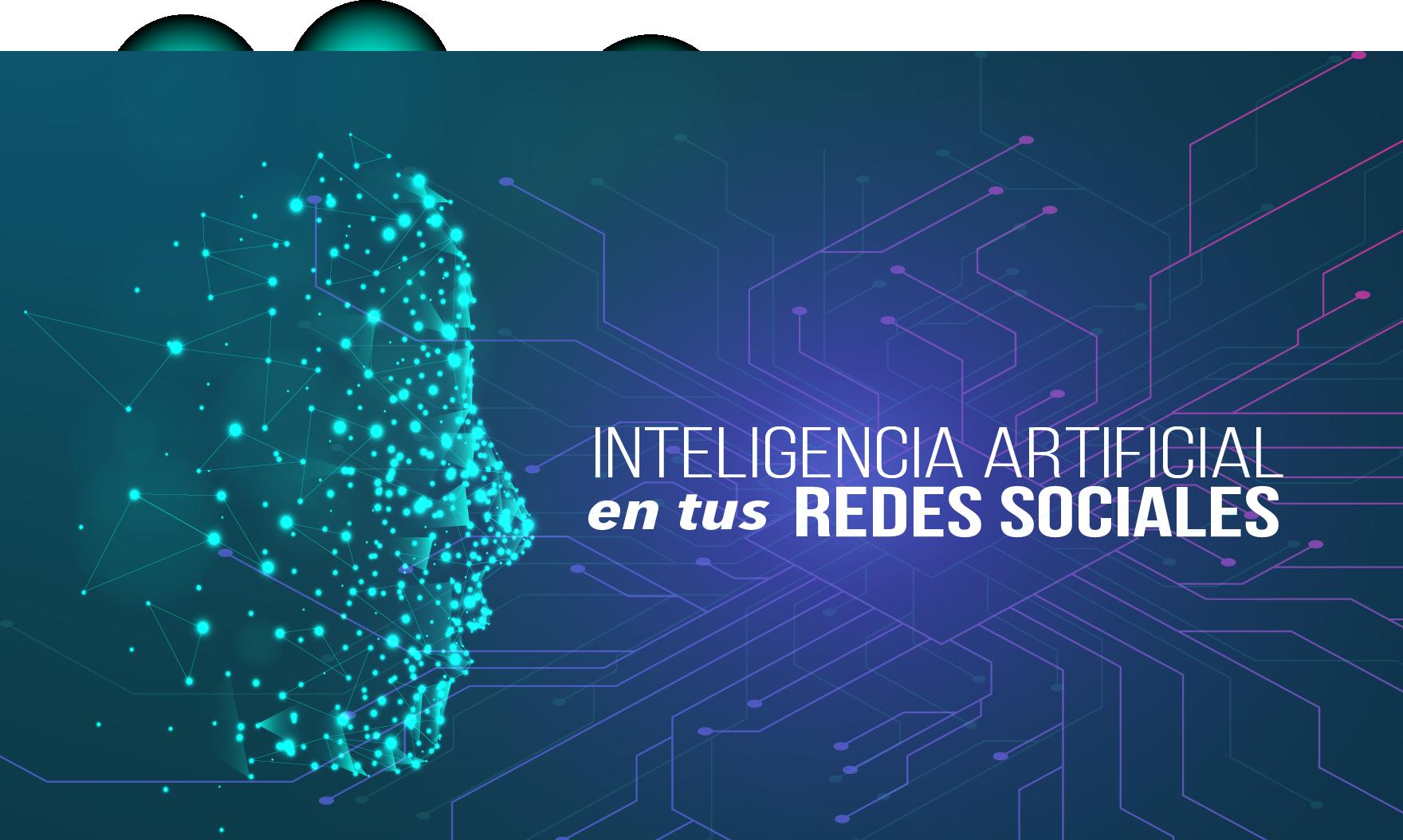 Ventajas de la Inteligencia Artificial en redes sociales