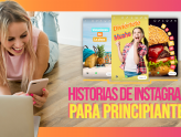 Trucos de Instagram Stories para principiantes